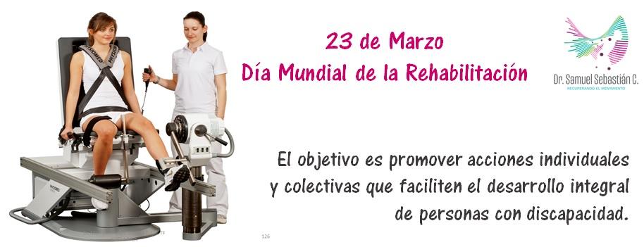 23 de Marzo, Día Mundial de la Rehabilitación